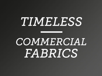 Timeless commercial fabrics.