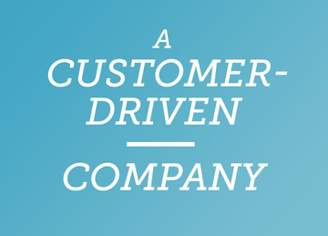 A customer-driven company